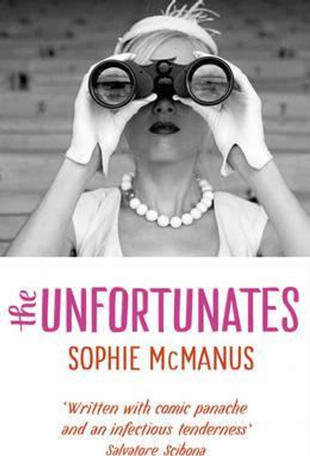 McManus, Sophie / The Unfortunates (Hardback)