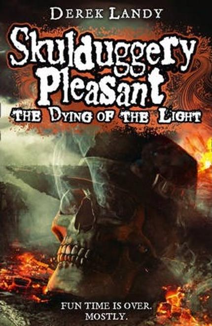 Landy, Derek / Skulduggery Pleasant: The Dying of the Light (Hardback)