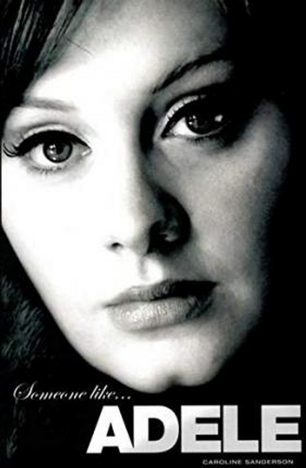Sanderson, Caroline / Someone Like Adele (Hardback)
