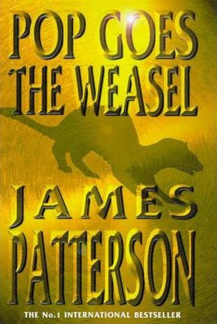 Patterson, James / Pop Goes the Weasel (Hardback)
