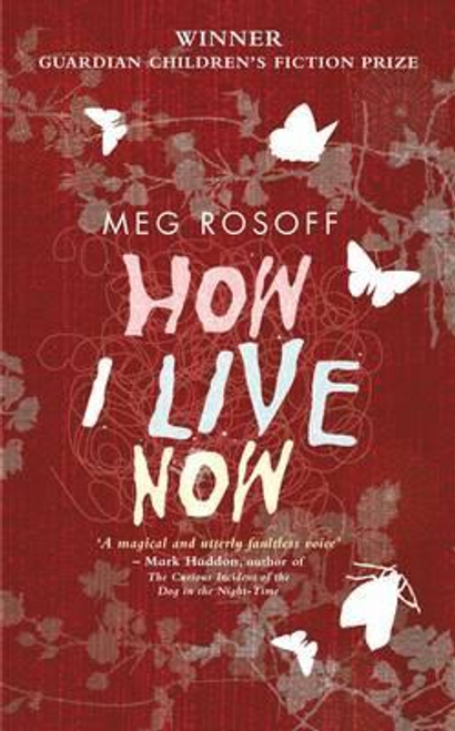 Rosoff, Meg / How I Live Now (Hardback)
