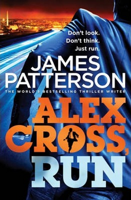Patterson, James / Alex Cross, Run (Hardback)
