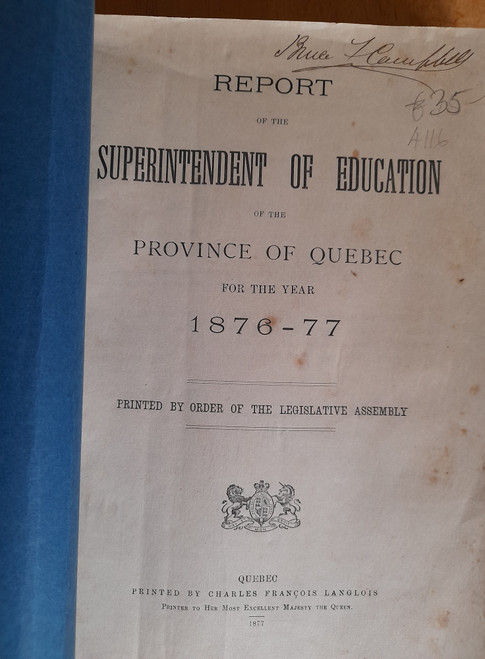 Report of the Superintendent of Education of the Province of Quebec 1876-1877