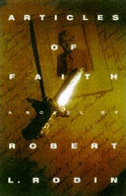 Rodin, Robert L. / Articles of Faith (Hardback)