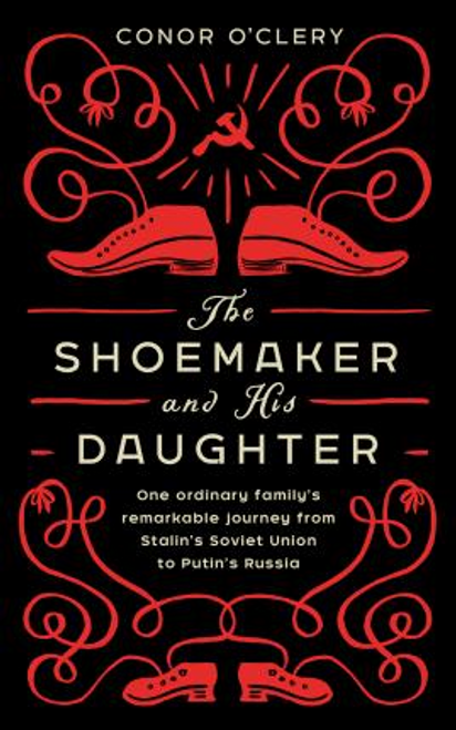 OClery, Conor / The Shoemaker and his Daughter (Hardback)