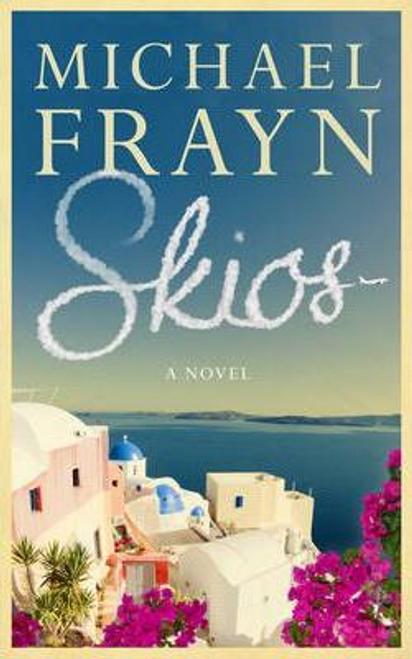 Frayn, Michael / Skios (Hardback)