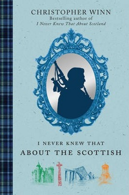 Winn, Christopher / I Never Knew That About the Scottish (Hardback)