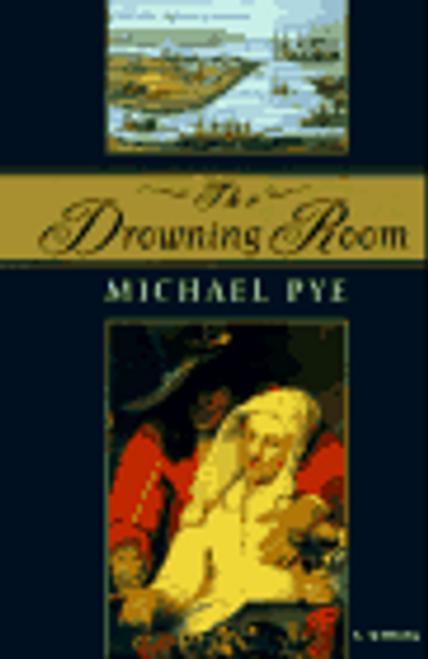 Pye, Michael / The Drowning Room (Hardback)