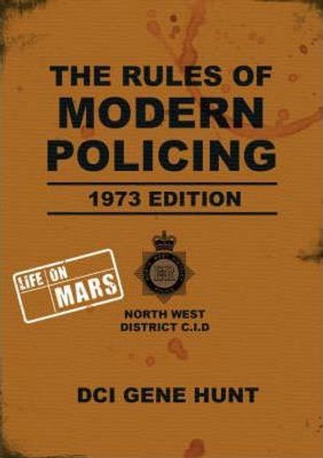 Hunt, Gene / The Rules of Modern Policing (Hardback)