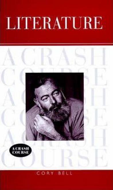 Bell, Cory / Literature : A Crash Course (Hardback)