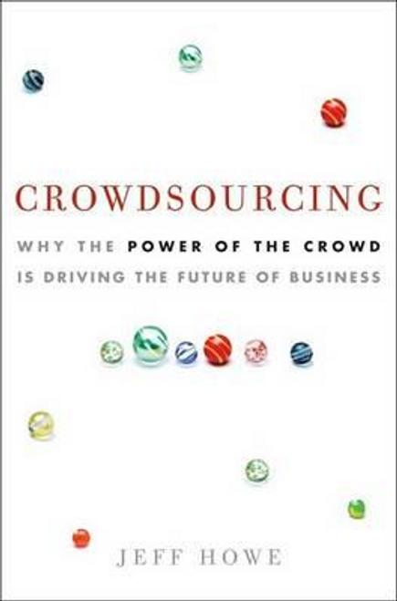 Howe, Jeff / Crowdsourcing (Hardback)