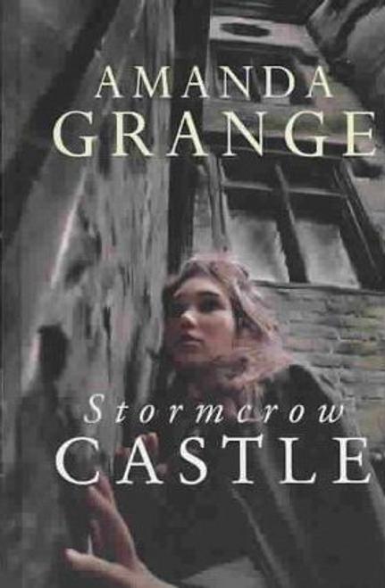 Grange, Amanda / Stormcrow Castle (Hardback)