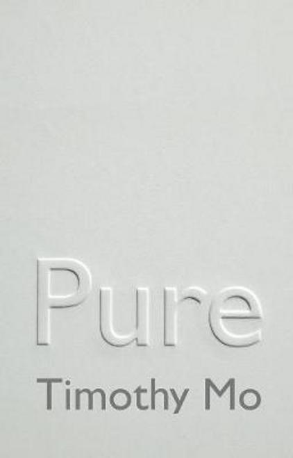 Mo, Timothy / Pure (Hardback)