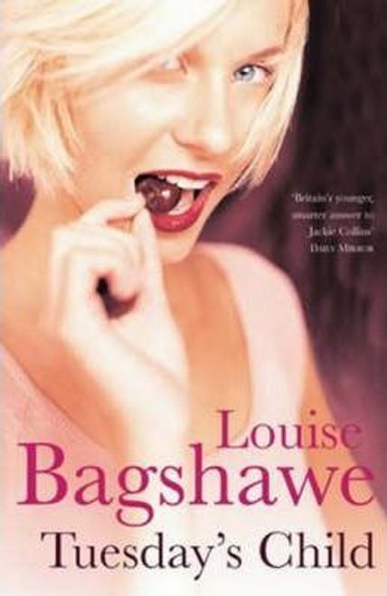Bagshawe, Louise / Tuesday's Child (Hardback)