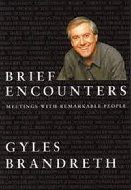 Brandreth, Gyles / Brief Encounters (Hardback)