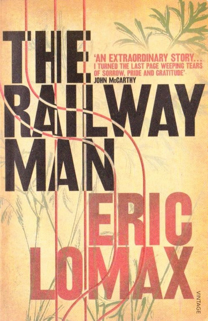 Lomax, Eric / The Railway Man