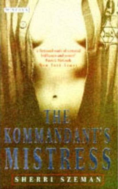 Szeman, Sherri / The Kommandant's Mistress