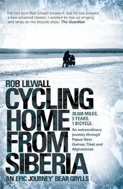 Lilwall, Rob / Cycling Home From Siberia