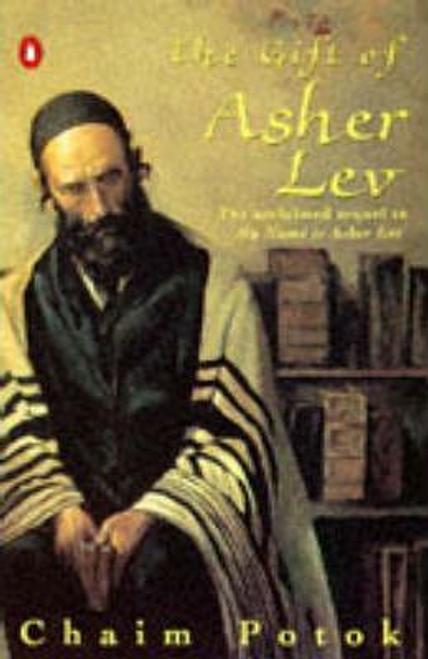 Potok, Chaim / The Gift of Asher Lev