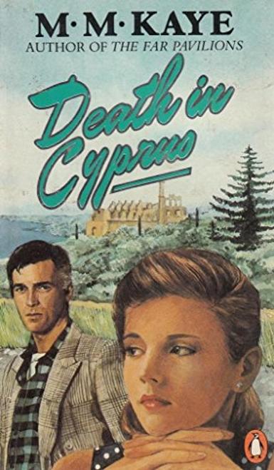 Kaye, M. M. / Death in Cyprus
