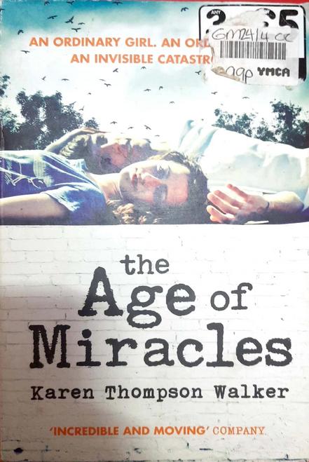Walke, Karen Thompson / The Age of Miracles