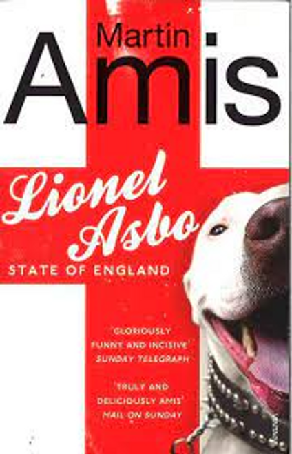 Amis, Martin / Lionel Asbo : State of England