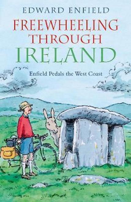 Enfield, Edward / Freewheeling Through Ireland