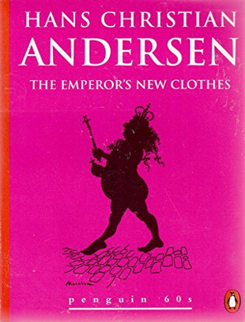 Andersen, Hans Christian / The Emperor's New Clothes