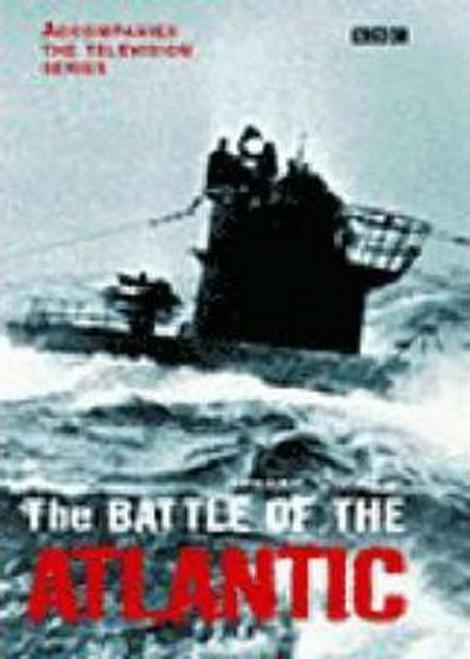 Williams, Andrew / The Battle of the Atlantic (Hardback)