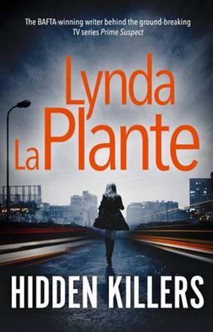 La Plante, Lynda / Hidden Killers (Hardback)