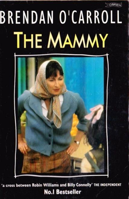 O'Carroll, Brendan / The Mammy