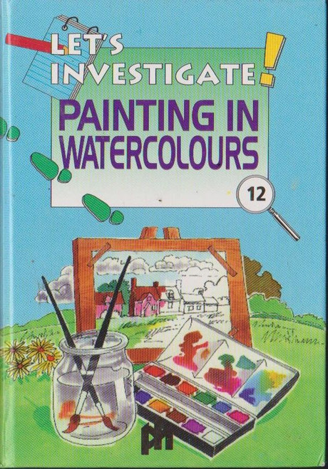 Lets Investigate Painting in Watercolours