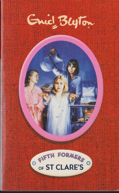 Blyton, Enid / Fifth Formers of St Clares
