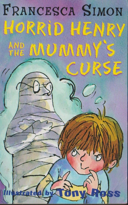 Simon, Francesca / Horrid Henry and the Mummys Curse