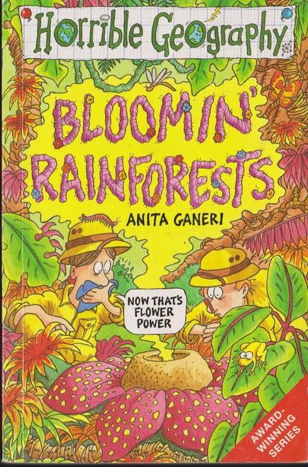 Ganeri, Anita / Horrible Geography: Bloomin Rainforests