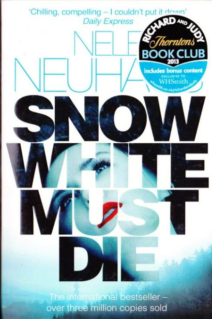 Neuhaus, Nele / Snow White Must Die
