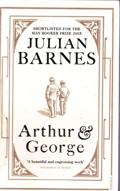 Barnes, Julian / Arthur & George