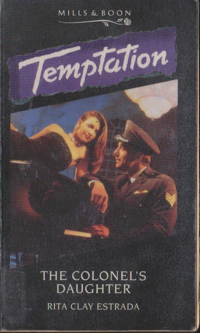 Mills & Boon / Temptation / The Colonels Daughter
