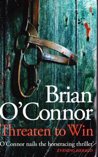 O'Connor, Brian / Threaten to Win