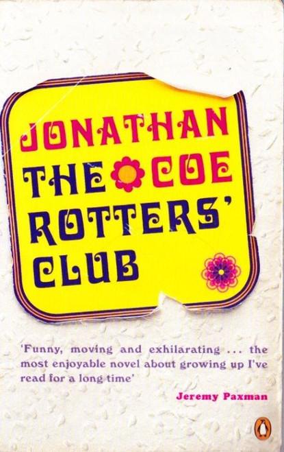 Coe, Jonathan / the Rotter's Club