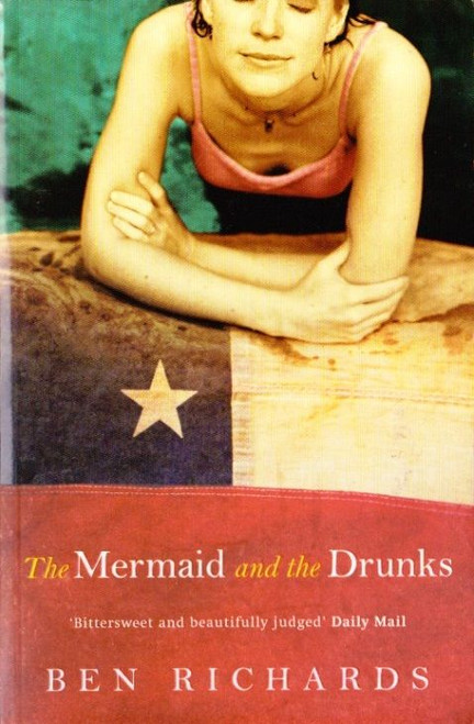 Richards, Ben / The Mermaid and the Drunks