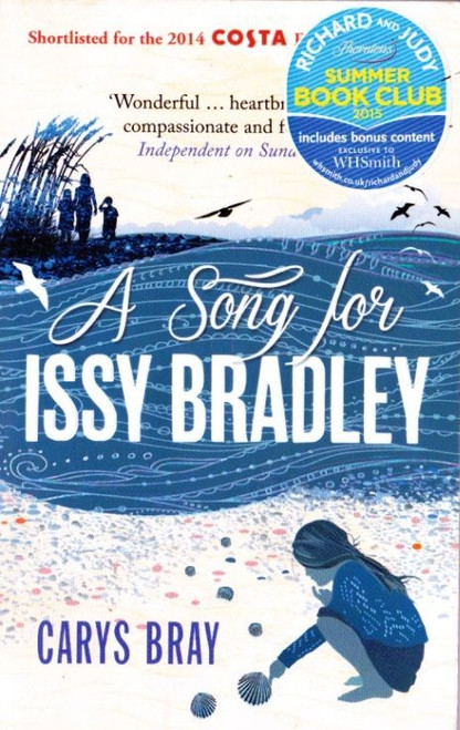 Bray, Carys / A Song for Issy Bradley