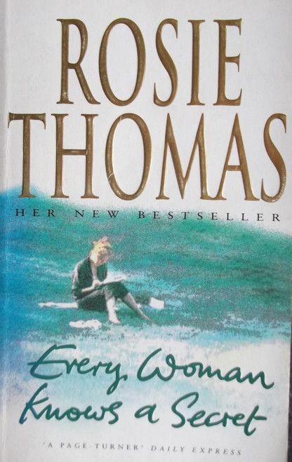 Thomas, Rosie / Every Woman knows a Secret