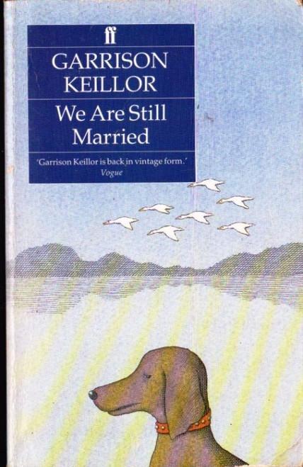 Keillor, Garrison / We Are Still Married