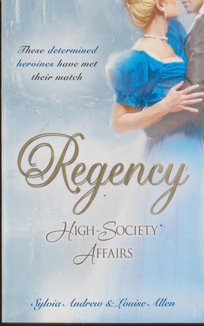 Mills & Boon / Regency / High Society Affairs, Book 4