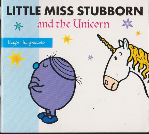 Mr Men and Little Miss, Little Miss Stubborn and the Unicorn