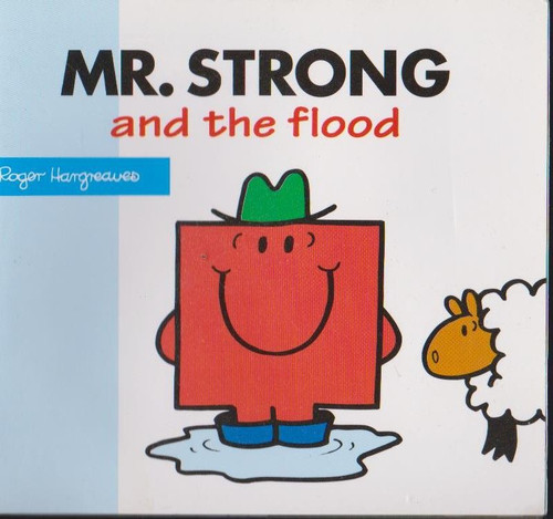 Mr Men and Little Miss, Mr. Strong and the Flood