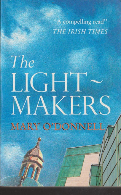 O'Donnell, Mary / The Light Makers