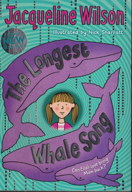 Wilson, Jacqueline / The Longest Whale Song