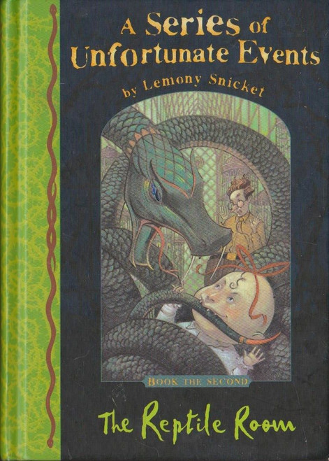 Snicket, Lemony / A Series of Unfortunate Events (Book 2) The Reptile Room